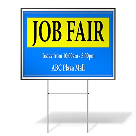 Amazon Com Custom Personalized Yard Sign Job Fair Today From Times