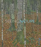 img - for Seeing Nature: Landscape Masterworks from the Paul G. Allen Family Collection book / textbook / text book