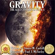 Gravity: The Alex Cave Series, Book 4 | James M. Corkill