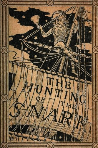 The Hunting Of The Snark: Fully Illustrated Edition [Lewis Carroll] (Tapa Blanda)