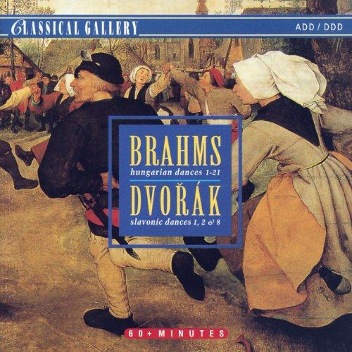 Brahms: Hungarian Dances - Dvorak: Slavonic Dances Nos. 1, 2 & 8