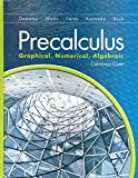 img - for Precalculus: Graphical, Numerical, Algebraic w/Math XL Student Access Kit (Common Core Student edition) book / textbook / text book