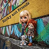 Ricky and Friends: Conversations I have with my dolls