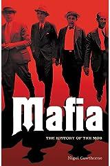Mafia: The History of the Mob Kindle Edition