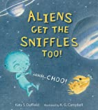 Image of Aliens Get the Sniffles Too! Ahhh-Choo!
