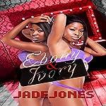 Ebony and Ivory | Jade Jones