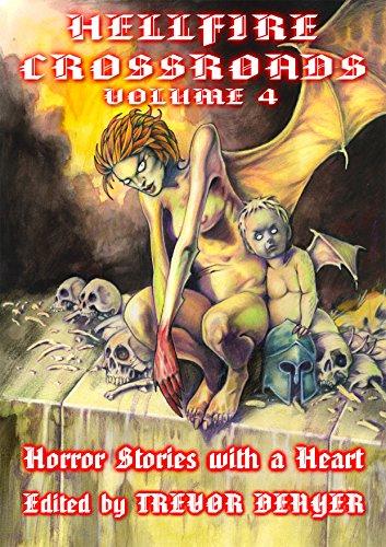 HELLFIRE CROSSROADS VOLUME 4: Horror Stories With a Heart