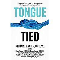 Tongue-Tied: How a Tiny String Under the Tongue Impacts Nursing, Speech, Feeding...