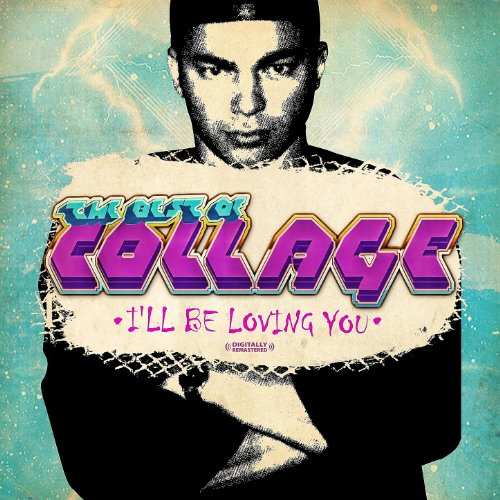 the-best-of-collage-ill-be-loving-you-digitally-remastered
