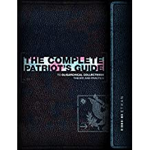 The Complete Patriot's Guide to Oligarchical Collectivism: Its Theory and Practice