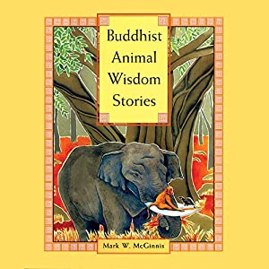 Buddhist Animal Wisdom Stories Audiobook