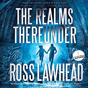 The Realms Thereunder Audiobook
