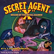 Secret Agent X #22: Brand of the Metal Maiden | G. T. Fleming-Roberts