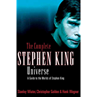 The Complete Stephen King Universe: A Guide to the Worlds of Stephen King book cover