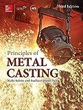 By Mahi Sahoo - Principles of Metal Casting (3rd Edition) (2014-05-29) [Hardcover]
