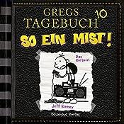 So ein Mist! (Gregs Tagebuch 10) | Jeff Kinney