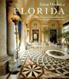 Old Florida: Florida's Magnificent Homes, Gardens and