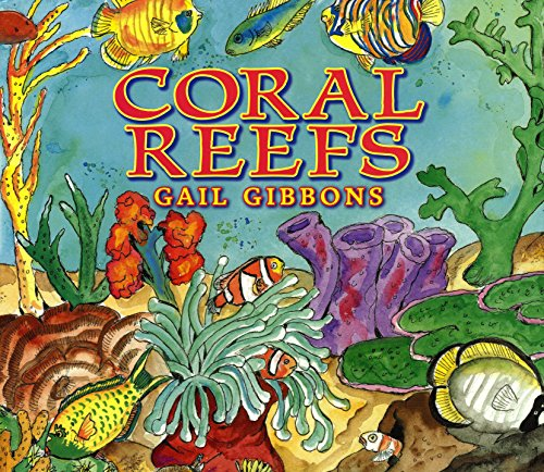 - Coral Reefs