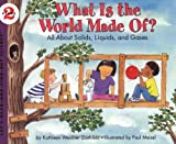 What Is the World Made Of?, Kathleen Weidner Zoehfeld, 0064451631