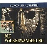 Europa in Aufruhr / die Völkerwanderung / 3 CDs