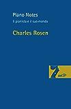 Piano Notes: Il pianista e il suo mondo