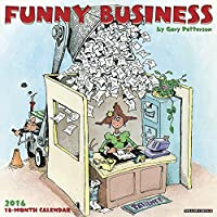 2016 Funny Business (Gary Patterson) Wall Calendar