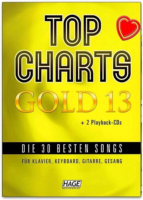 Top Charts Gold 13 – 30 mejores canciones para piano, teclado, guitarra y voz – Songbook con 2 CDs y Bunter herzförmiger – Partituras HAGE Música ...