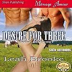 Desire for Three: Desire, Oklahoma 1 | Leah Brooke