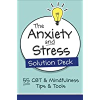 The Anxiety and Stress Solution Deck: 55 CBT & Mindfulness Tips & Tools (Pesi Publishing & Media)