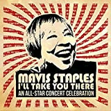 Mavis Staples I'll Take You There: An All-Star Concert Celebration [2 CD/DVD][Deluxe Edition]