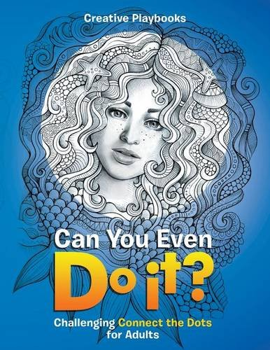 Can You Even Do it? Challenging Connect the Dots for Adults pdf epub
