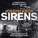 Sirens Hörbuch von Joseph Knox Gesprochen von: Lewys Taylor
