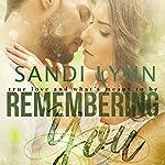 Remembering You   Sandi Lynn