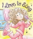 img - for I Love to Sing book / textbook / text book