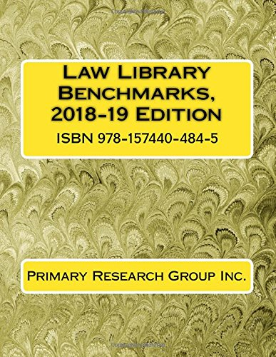 Law Library Benchmarks, 2018-19 Edition