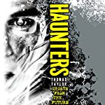 Haunters: Ghosts from the Future | Thomas Taylor