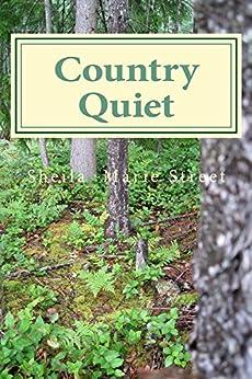 Country Quiet: Memories Pieced Together