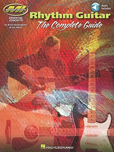 Rhythm Guitar - The Complete Guide (Book/online audio Edition) MI Press (Essential Concepts / Musicians Institute)