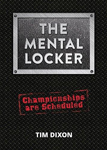 (The Mental Locker: Championships are)