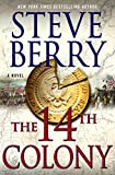 The 14th Colony: A Novel (Cotton Malone Book 11)