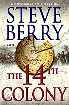 The 14th Colony: A Novel (Cotton Malone Book 11) by [Berry, Steve]