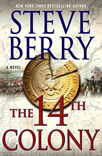 The 14th Colony: A Novel (Cotton Malone Book 11)