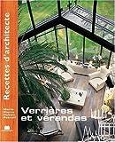 Recettes d'architecte - Verrières et vérandas