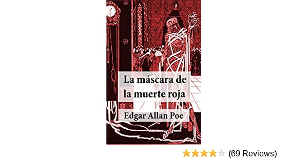La Máscara de la Muerte Roja (Spanish Edition) - Kindle edition by Edgar Allan Poe. Mystery, Thriller & Suspense Kindle eBooks @ Amazon.com.
