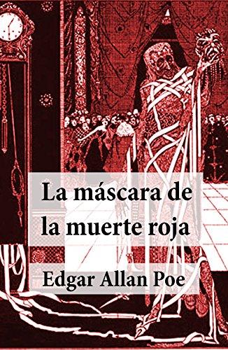 La Máscara de la Muerte Roja (Spanish Edition) by [Poe, Edgar Allan