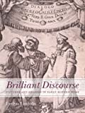 Brilliant Discourse : Pictures and Readers in Early Modern Rome, Lincoln, Evelyn, 0300204191