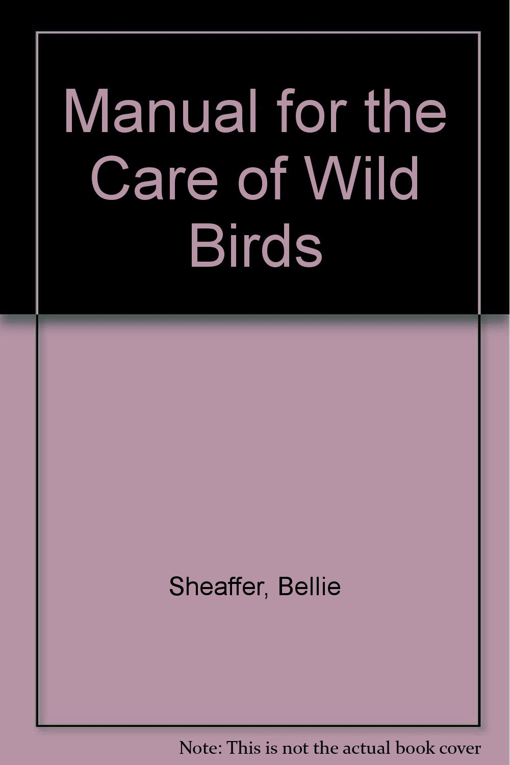 Amazon.in: Buy Manual for the Care of Wild Birds Book Online at Low Prices  in India | Manual for the Care of Wild Birds Reviews & Ratings