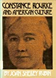 Constance Rourke and American Culture, Joan S. Rubin, 0807814024