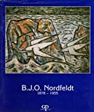 B.J.O. Nordfeldt. Selections from the Gerald P. Peters Gallery