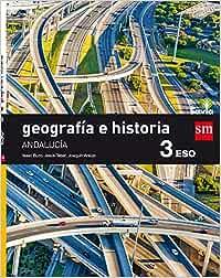 Geografía e historia. 3 ESO. Savia. Andalucía